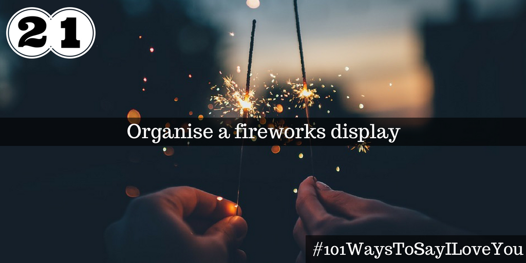 Organise a fireworks display